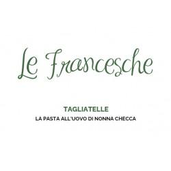 Tagliatelle all'uovo Le Francesche