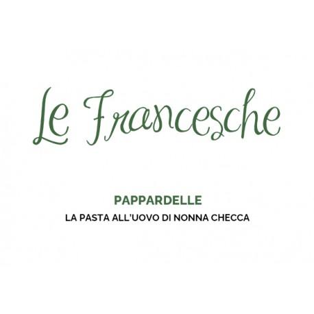 Pappardelle all'uovo Le Francesche